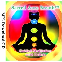 Sacred Aura Breath™ Meditation by Calista
